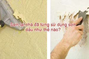 Sơn lại nhà đã từng sử dụng sơn dầu như thế nào?