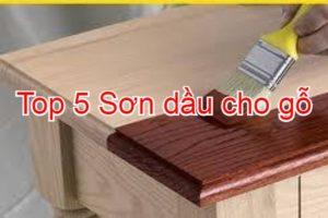 Top 5 sơn dầu tốt nhất cho gỗ